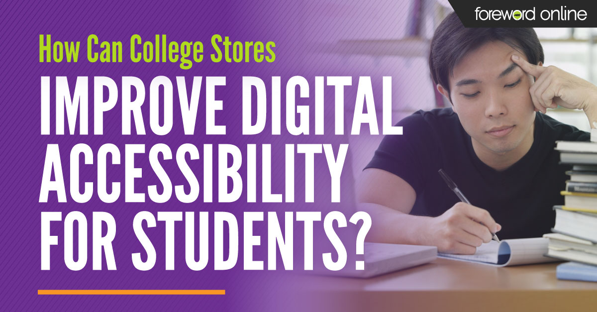 How Can College Stores Improve Digital Accessibility for Students?