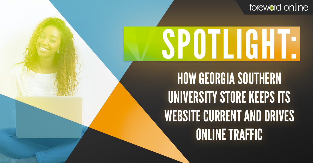 Spotlight: How Georgia Southern University Store Keeps Its Website Current and Drives Online Traffic