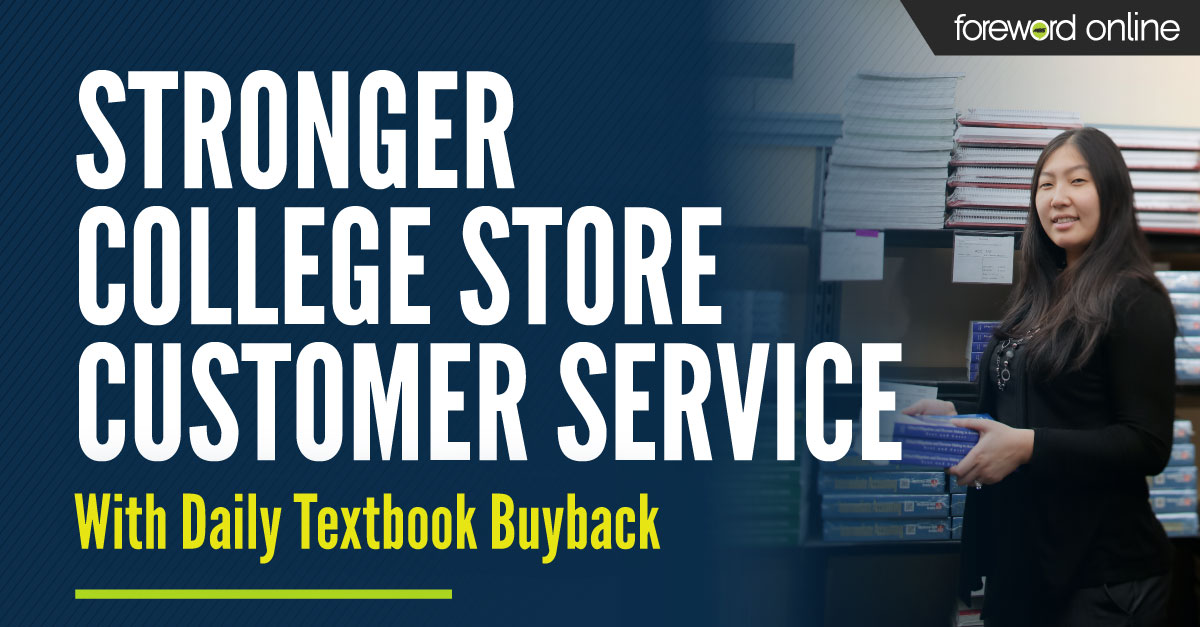 Stronger College Store Customer Service With Daily Textbook Buyback