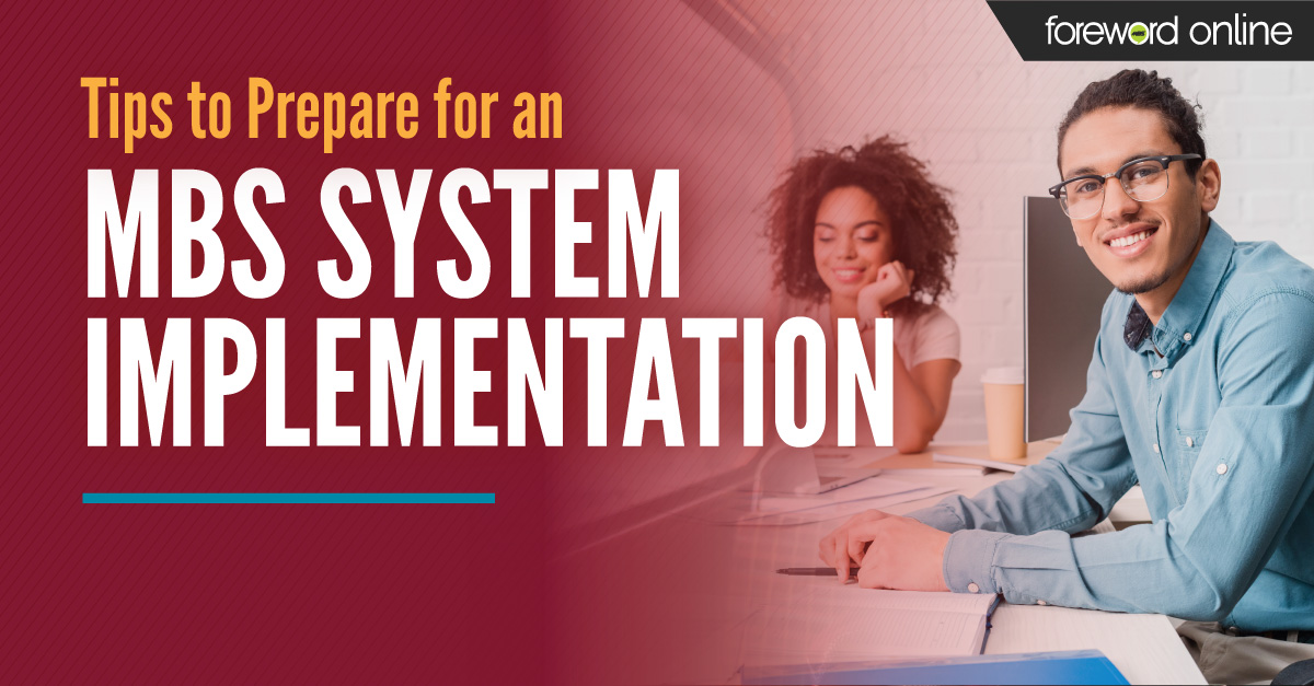 Tips to Prepare for an MBS System Implementation