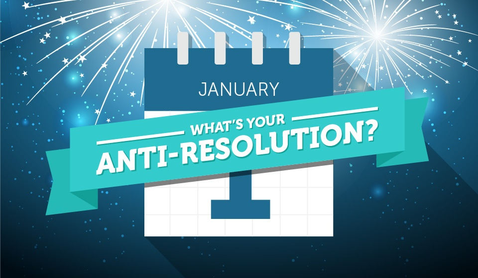 Download: all Anti-Resolutions marketing materials