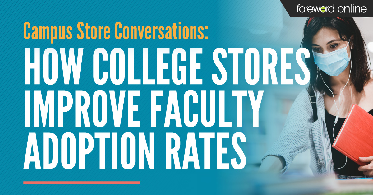 Campus Store Conversations: How College Stores Improve Faculty Adoption Rates