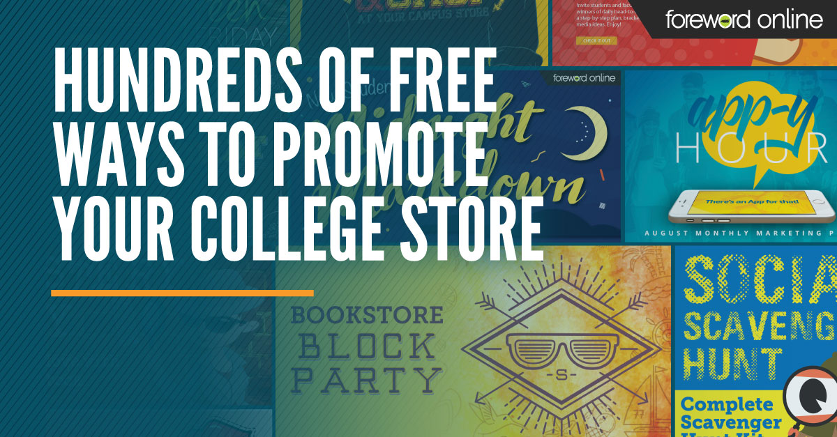 Hundreds of Free Ways to Promote Your College Store