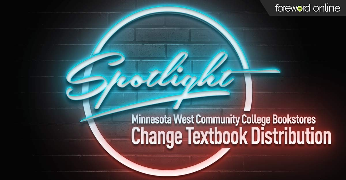 Spotlight Minnesota West Community College Bookstores Change Textbook Distribution
