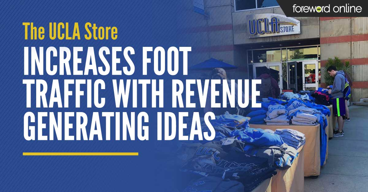 The UCLA Store Increases Foot Traffic with Revenue Generating Ideas